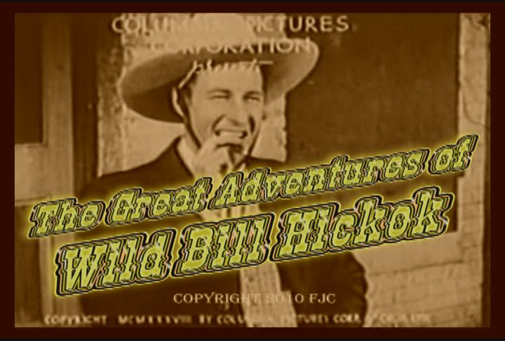 Great Adventures of Wild Bill Hickok 2 DVD ~ All 15 Episodes