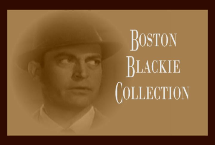 15 BOSTON BLACKIE MOVIES 7 DVD SET w/ CHESTER MORRIS