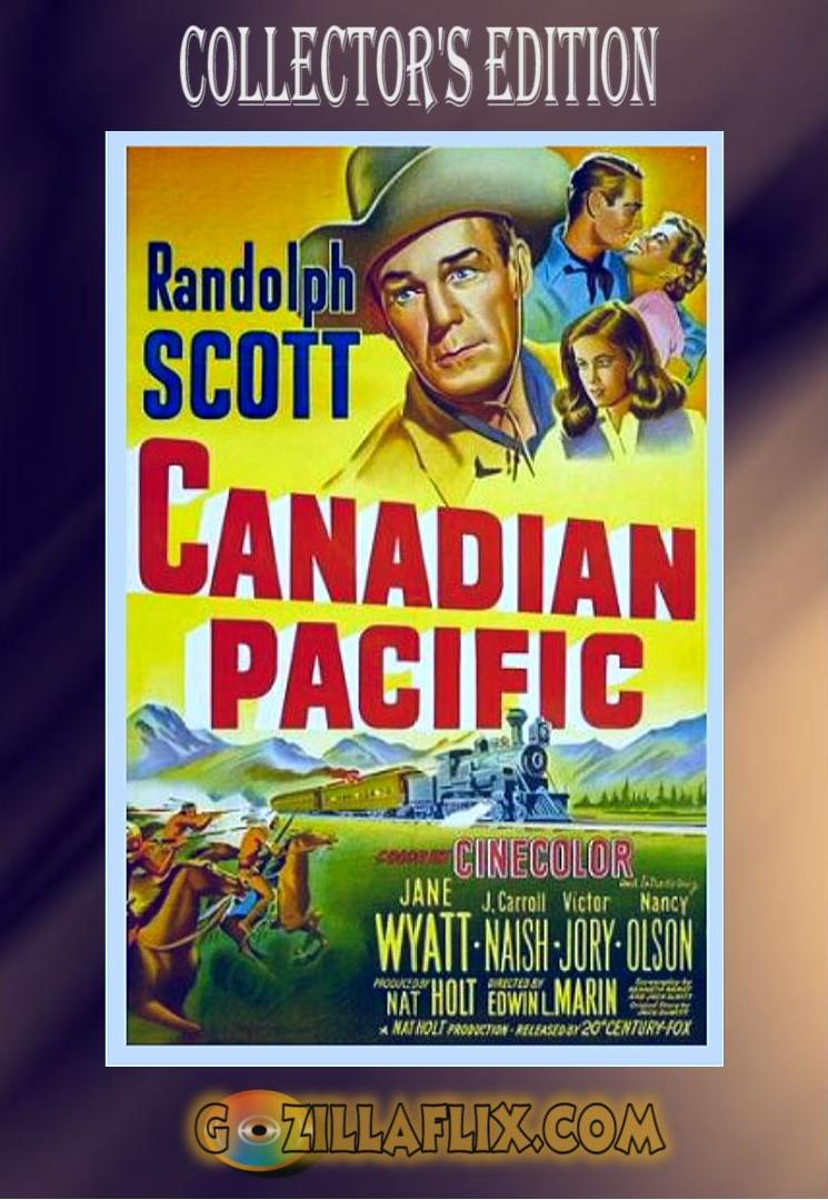 Canadian Pacific Collector Edition ~ Randolph Scott, Jane Wyatt