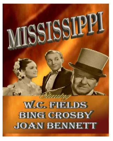 Mississippi ~ W. C. Fields, Bing Crosby, Joan Bennett