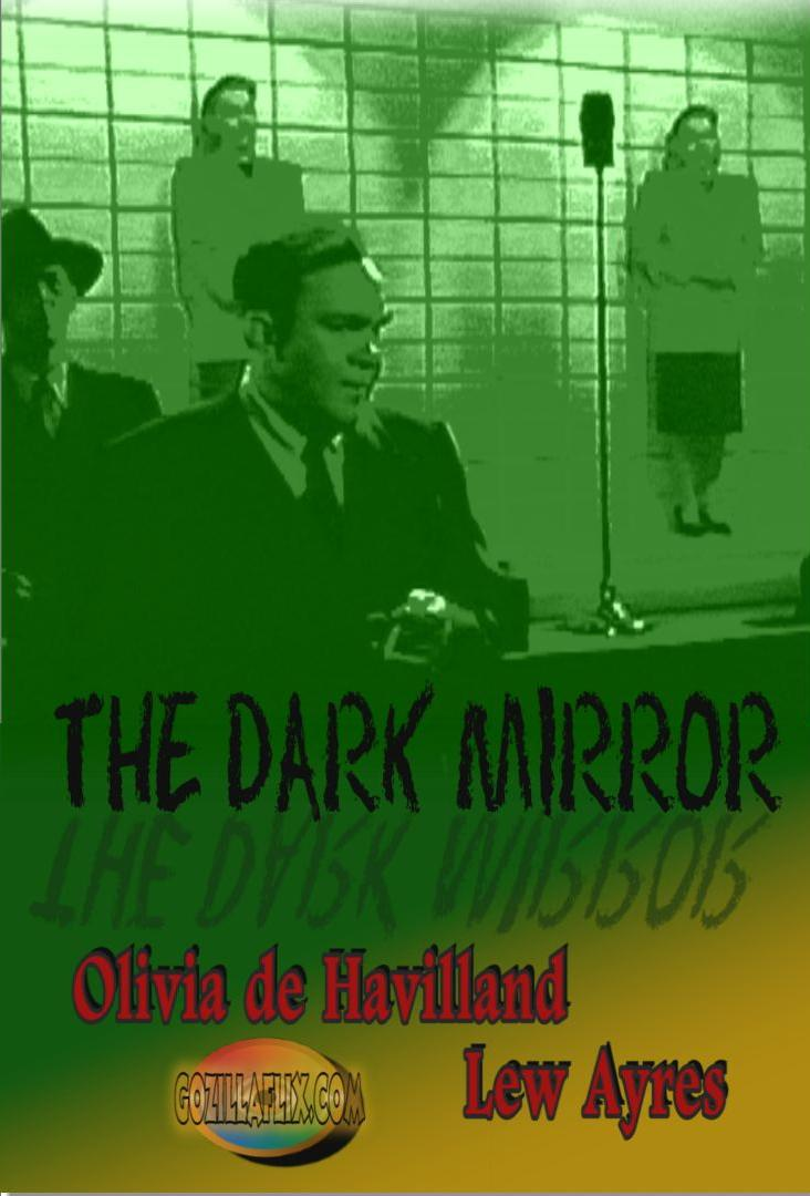 The Dark Mirror ~ Olivia de Havilland