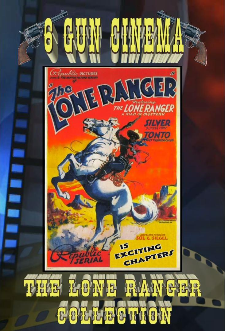 The Lone Ranger 1938 Movie Cliffhangers 15 Chapters
